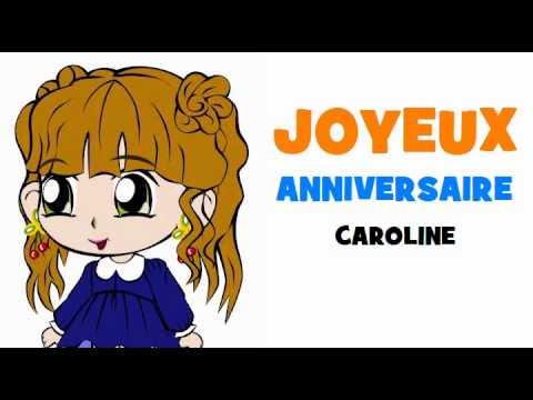 Joyeux Anniversaire Caroline Youtube