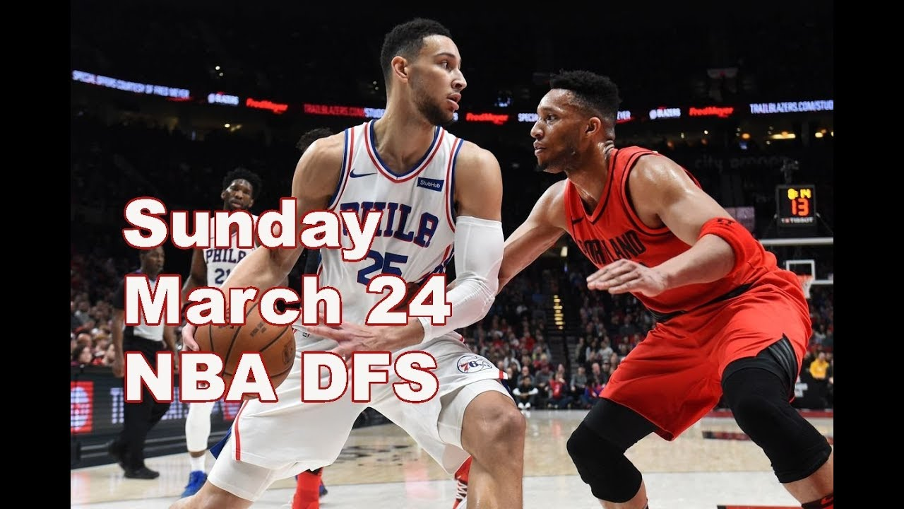 b6cfd8232b66 Top NBA DFS Draftkings Plays for today s games March 24th Sunday Basketball