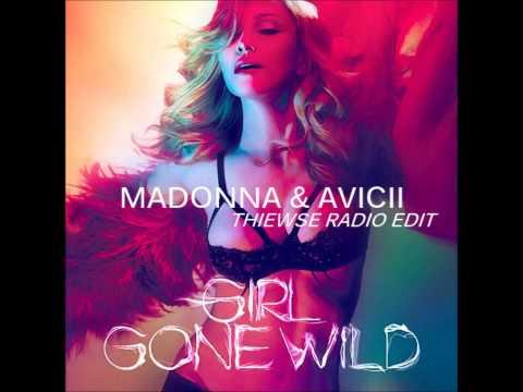 Girl Gone Wild - Madonna Vs. Avicii (Thiewse Radio Edit)