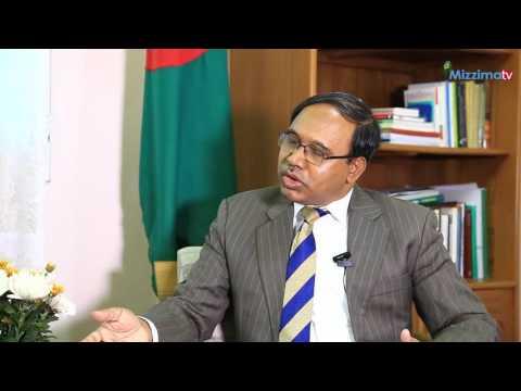 INTERVIEW WITH Bangladesh Ambassador
