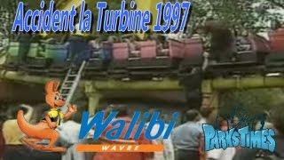 Archive - Accident Sirocco/Turbine/Psyké Underground - Walibi Wavre - Août 1997