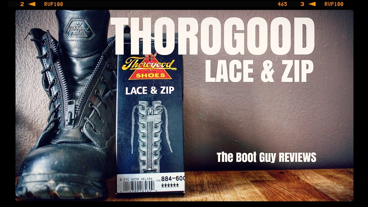 75d293b0127 THOROGOOD LACE AND ZIP #884-6001 [ The Boot Guy Reviews ]