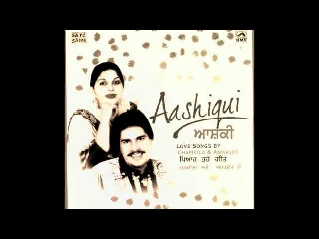 Amar Singh Chamkila & Amarjot - Kal Bhaven Jind Kadh Layen