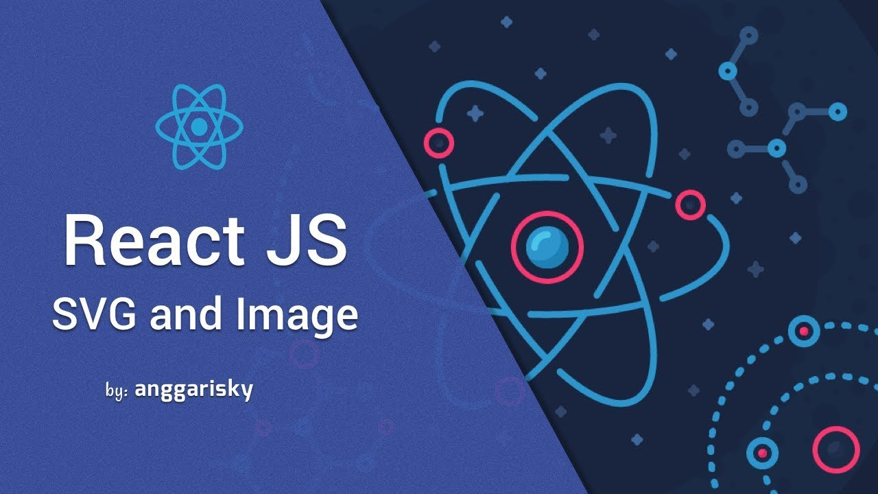 Image and SVG - React JS Tutorial 2