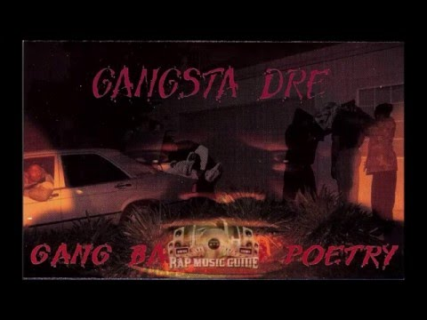 Gangsta Dre - Gang Banging Poetry: The Sequel [1995 - Full Album]