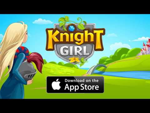 Knight Girl - Launch Trailer
