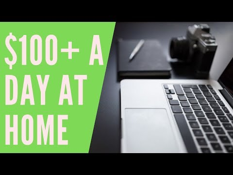Make $100 a Day Online with These Work-At-Home Jobs 2019