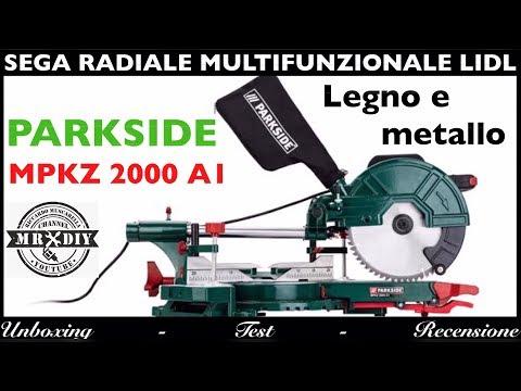 Sega Radiale Circolare Multifunzionale Lidl. Parkside MPKZ 2000 A1. Metallo, Legno. Recensione