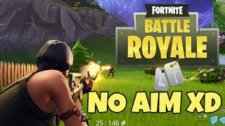 AIM NOT PRESENT XDDDD 💥💥💥 Fortnite Battle Royale English 💥💥💥