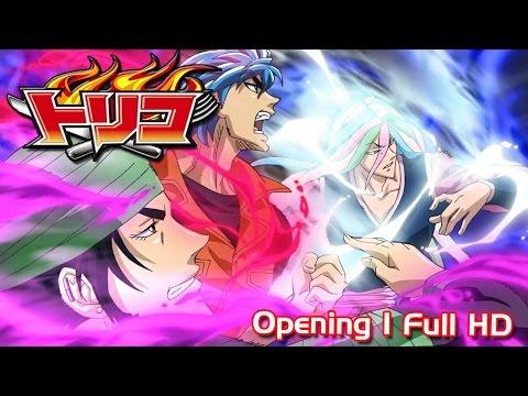 Toriko Opening 1 Full w/Lyrics 1080p