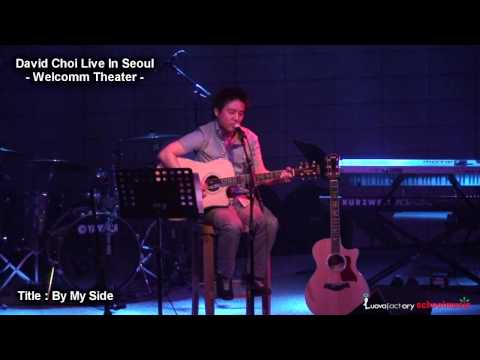 DAVID CHOI LIVE IN SEOUL WITH CORONA A.GUITAR - BY MY SIDE