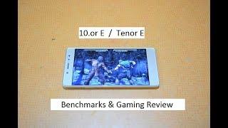 10.or E /  Tenor E  -  Benchmarks & Gaming Review !