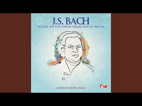 Wachet auf, ruft uns die Stimme Cantata, BWV 140
