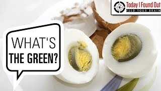 Why Does the Yolk of an Overcooked Hard Boiled Egg Turn Green