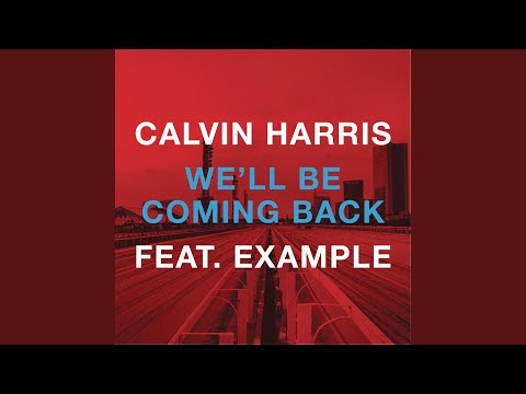 Well Be Coming Back Original Extended Mix