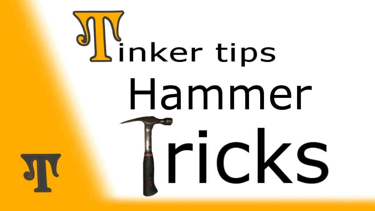 Hammer Tricks and Tips! - YouTube
