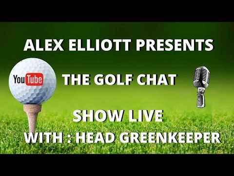 THE GOLF CHAT SHOW LIVE (Greenkeeper Edition) MASSIVE ANNOUNCEMENT