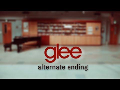 GLEE [alternate ending]