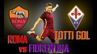 Download Video Roma VS Fiorentina - Tutti i gol di Totti MP3 3GP MP4