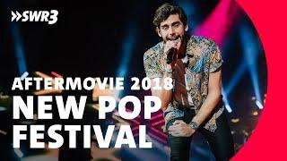 AFTERMOVIE zum SWR3 New Pop Festival 2018