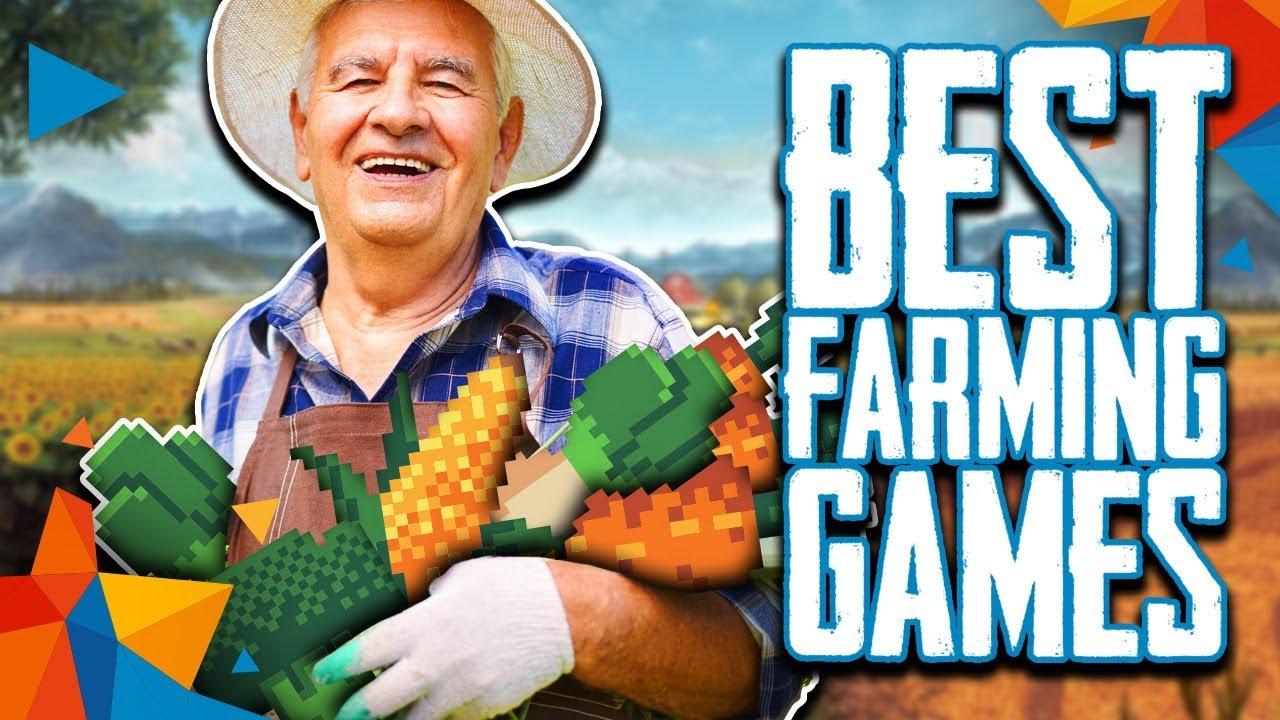 Top 10 Best Farming PC Video Games (2018)