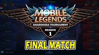 Mobile Legends Amaroossa Tournament Final Match !