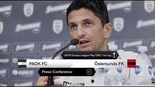 Η συνέντευξη Τύπου του ΠΑΟΚ-Östersunds FK [live]