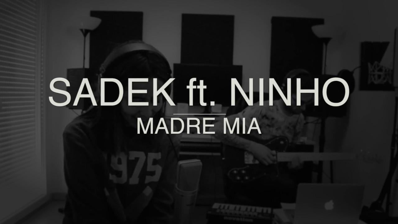 Mey - Madre Mia [SADEK ft. NINHO COVER] - YouTube
