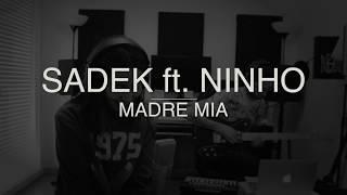 Mey - Madre Mia [SADEK ft. NINHO COVER]