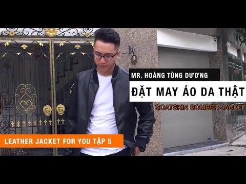 [Tập 5 Leather jacket for you ] – Mr Hoàng Tùng Dương – Đi từ Lạng Sơn đến đặt may áo da