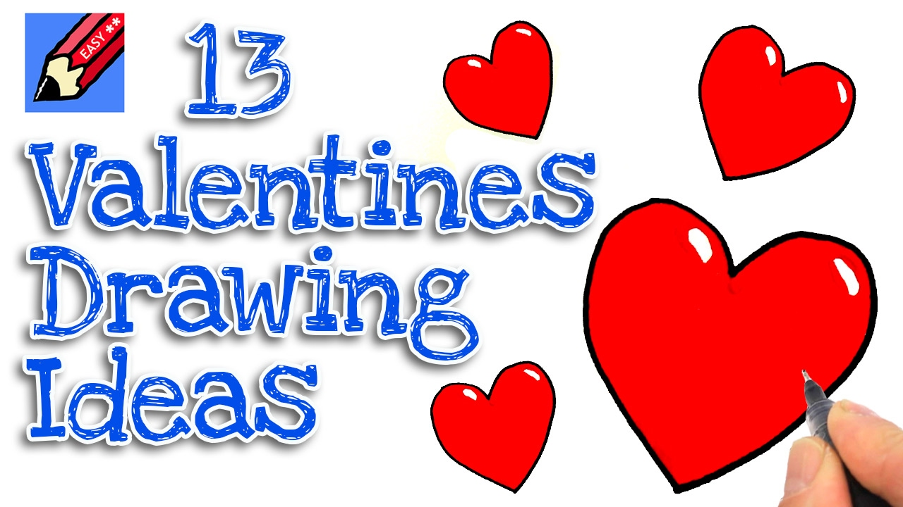 13 Real Easy Valentines Drawing Ideas