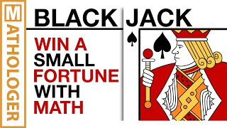 Win a SMALL fortune with counting cards-the math of blackjac...