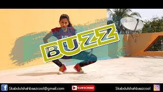 Buzz - Aastha gill feat Badshah Dance Choreography |ABDUL | SPECIAL THANKS TO AYESHA|