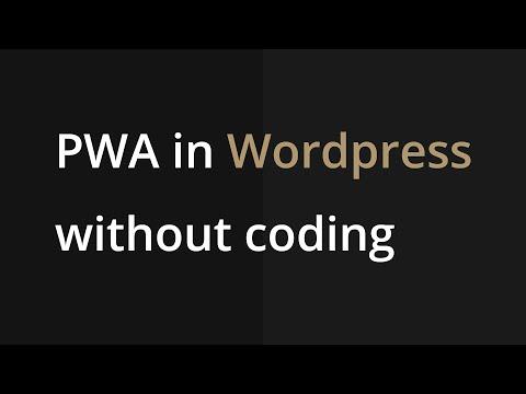 Progressive Web App in Wordpress without coding tutorial thumbnail