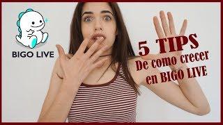 5 TIPS DE COMO CRECER EN BIGO LIVE / How to grow up on Bigo Live
