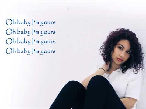 Alessia Cara - I'm Yours   Lyrics