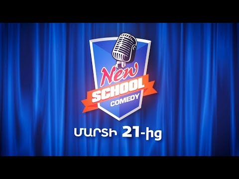 New School Comedy, Մարտի 21-ից