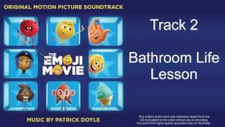 Track 2 - Bathroom Life Lesson - The Emoji Movie (Original Motion Picture Soundtrack)