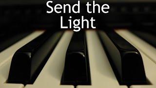 Send the Light - piano instrumental hymn with lyrics
