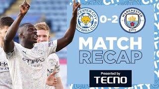 MATCH RECAP | LEICESTER 0-2 MAN CITY