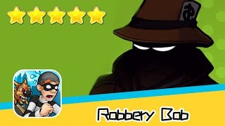 Robbery Bob™ - Level Eight AB - Extras 8-10 Walkthrough New Game Plus Recommend index five stars