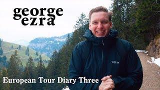 George Ezra 2019 European Tour, Diary Three Rotterdam, Cologne, Zurich and Milan.mp3