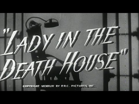 Lady in the Death House 1944  Orlando Eastwood Films