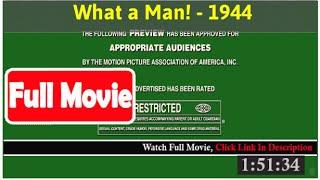 What a Man! (1944) *FuII M0p135*#*