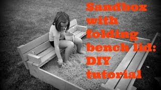 Sandbox with folding bench lid: DIY Tutorial (plans by ana-white.com)