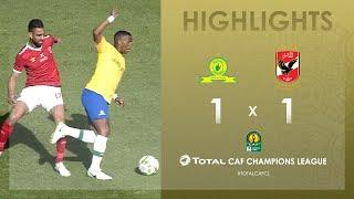 Mamelodi Sundowns 1-1 Al Ahly SC   HIGHLIGHTS   Quarter-Final Second Leg   TotalCAFCL