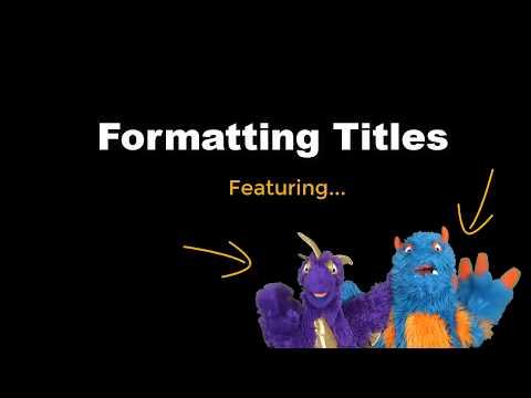 MLA Style 8th Edition: Formatting Titles