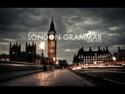London Grammar - Strong (J Ryan Remix)