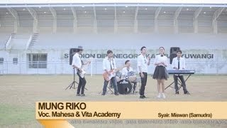 Gambar cover Mahesa Ft. Vita Alvia - Mung Riko (Official Music Video)