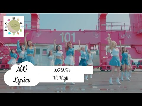 [LYRICS] 이달의 소녀 (LOOΠΔ) - Hi High MV (with INDO Sub)